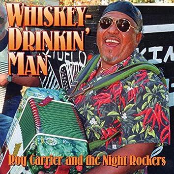 Whiskey-Drinkin' Man