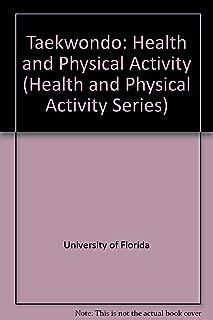 TAEKWONDO: HEALTH AND PHYSCIAL ACTIVITY SERIES (Health and Physical Activity Series)