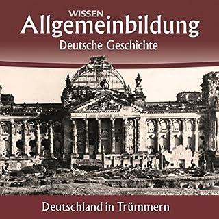 Deutschland in Trümmern (Reihe Allgemeinbildung) Titelbild