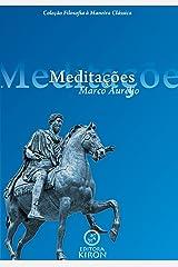 Meditações de Marco Aurélio (traduzido) (Coleção Filosofia à Maneira Clássica) eBook Kindle