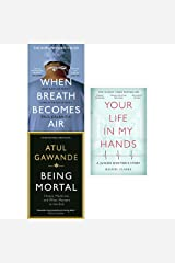 When breath becomes air, being mortal and your life in my hands 3 books collection set Paperback
