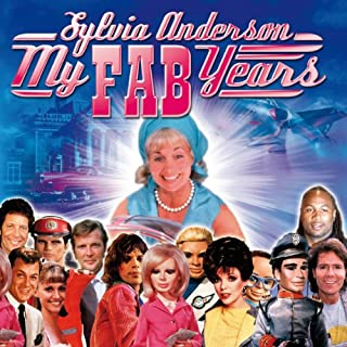 My FAB Years                   By:                                                                                                                                 Sylvia Anderson                               Narrated by:                                                                                                                                 Sylvia Anderson                      Length: 3 hrs and 38 mins     4 ratings     Overall 3.5