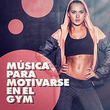 Música para Motivarse en el Gym