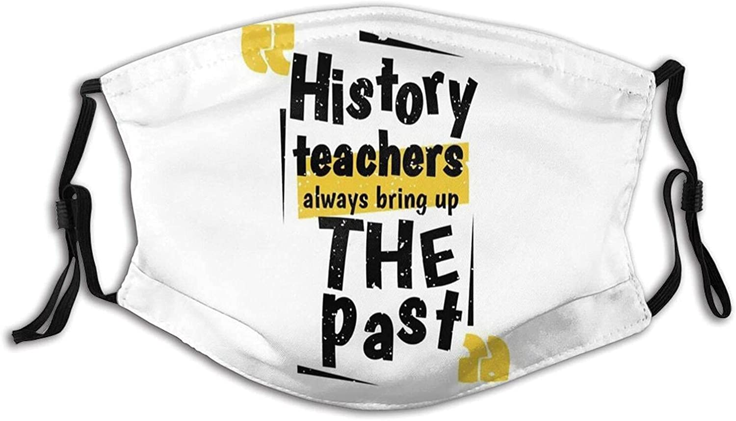 History Teachers Face Mask, Unisex Washable Bandanas Breathable with Replaceable Filters Adjustable Ear Straps Balaclava for Camping