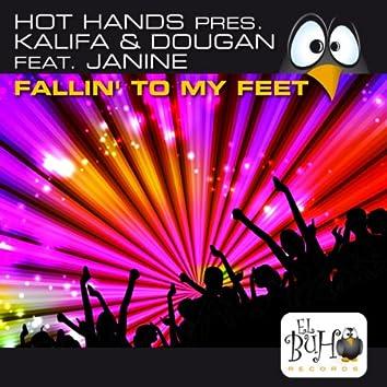 Fallin' To My Feet