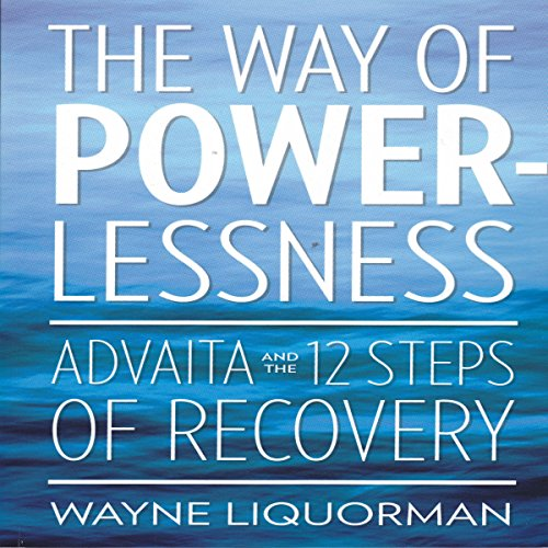 The Way Of Powerlessness audiobook cover art