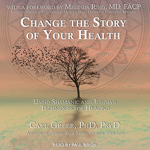 Change the Story of Your Health audiobook cover art