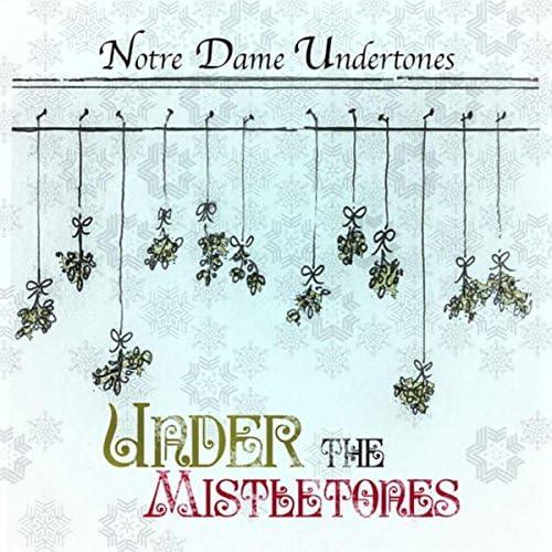Notre Dame Undertones