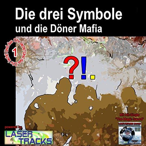 Die drei Symbole und die Dönermafia (Die drei Symbole 1) Titelbild