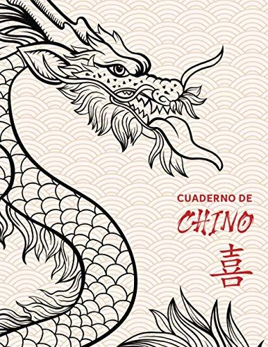 Cuaderno de Chino: Cuaderno de Escritura 112 páginas DIN A4 (8.5x11) | Cuadrícula Tian Zi Ge | Hojas de ejercicios de Hanzi para escribir los ... regalo chino | Dragón de la suerte China