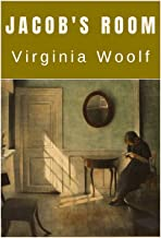 Jacob's Room - Virginia Woolf: Annotated (English Edition)