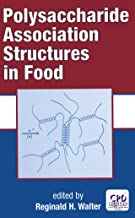 Polysaccharide Association Structures in Food (Food Science and Technology Book 87)