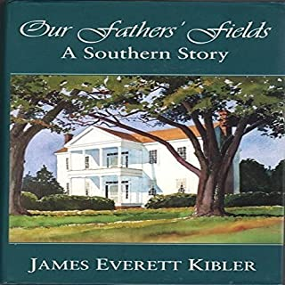 Our Fathers' Fields: A Southern Story