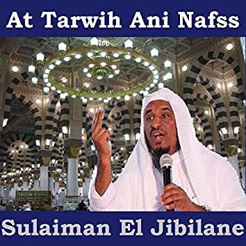 At Tarwih Ani Nafss (Quran)