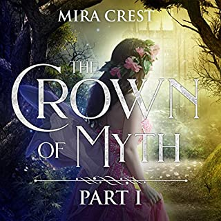 The Crown of Myth (Part I) audiobook cover art