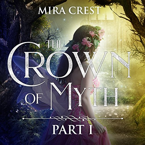 The Crown of Myth (Part I) cover art
