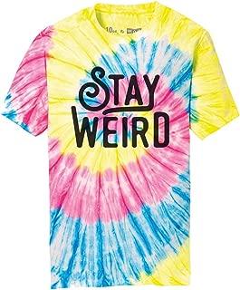 Stay Weird Adult Tie Dye T-Shirt