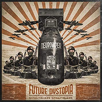 Future Dystopia