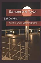 Samson and Taylor: Another Cruise Different Drama (Sorted Vacations)