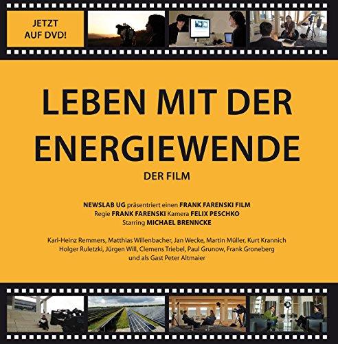 Leben mit der Energiewende - Der Film