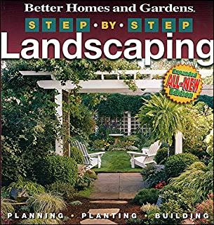 Step-by-Step Landscaping (2nd Edition) (Better Homes and Gardens Gardening)
