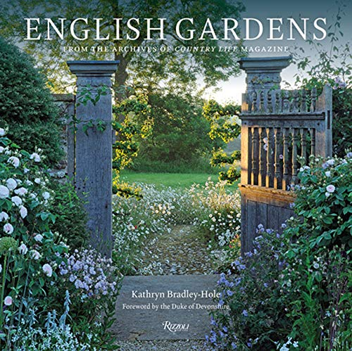 English Gardens: From the Archives of Country Life Magaz