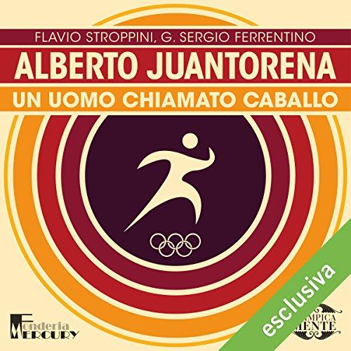 Alberto Juantorena. Un uomo chiamato caballo copertina
