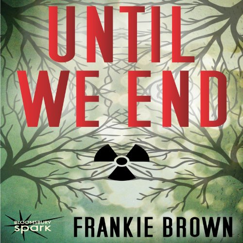 Until We End audiobook cover art
