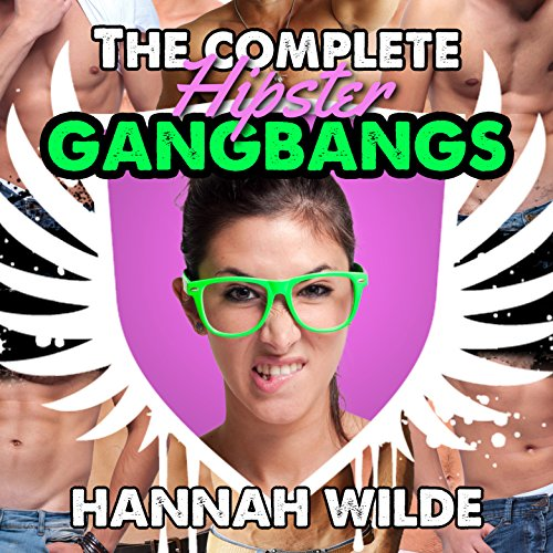 The Complete Hipster Gangbangs cover art