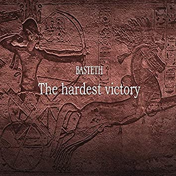 The Hardest Victory