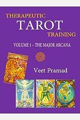THERAPEUTIC TAROT TRAINING - Volume 1 -MAJOR ARCANA (English Edition) eBook Kindle