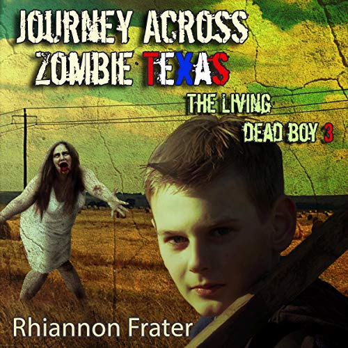 Journey Across Zombie Texas cover art