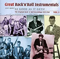 Vol. 3-Great Rock 'N' Roll Instrumentals by Great Rock 'N' Roll Instrumentals (2013-05-03)