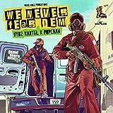 We Never Fear Dem - Gta5