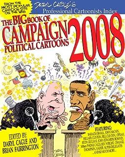 The Big Book of Campaign 2008 Cartoons