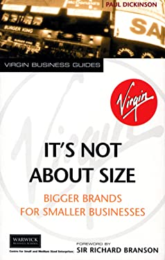 It's Not About Size: Bigger Brands for Smaller Businesses