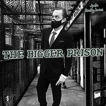 The Bigger Prison (feat. Mocity Jones)