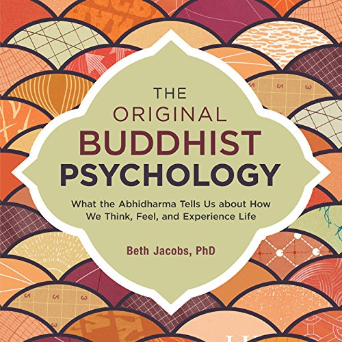 The Original Buddhist Psychology audiobook cover art