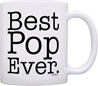 Father's Day Gift for Grandpa Best Pop Ever Gift Coffee Mug Tea Cup White