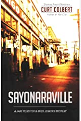 Sayonaraville (a Jake Rossiter & Miss Jenkins Mystery Book 3) Kindle Edition