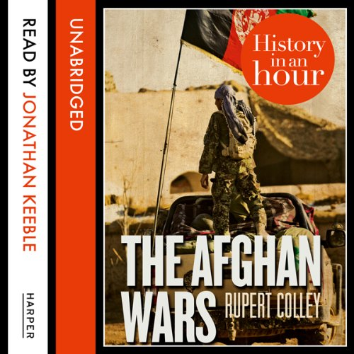 The Afghan Wars: History in an Hour audiobook cover art