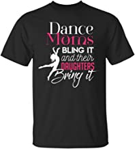 Pure's Designs Dance Moms Bling It & Their Daughters Bring It, T-Shirt