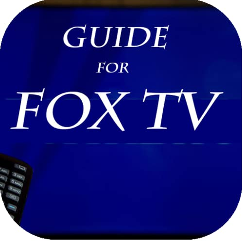 GUIDE for FOX NOW: Watch TV & Sports