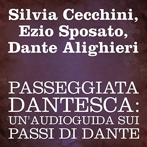 Passeggiata Dantesca [Dante's Walk] audiobook cover art