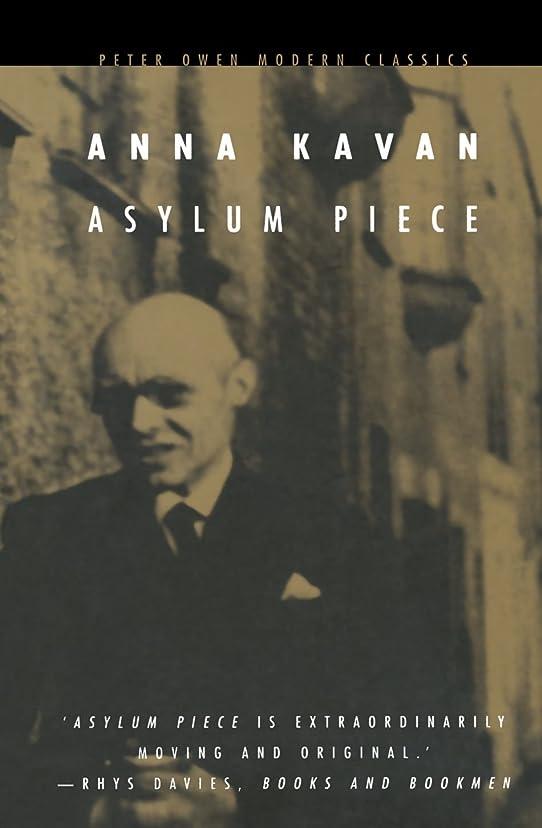 飼料明示的に二Asylum Piece (Peter Owen Modern Classic)