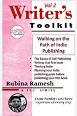 Walking on the Path of Indie Publishing: An Easy Guide to Self Publishing (TBC Writer's Toolkit Book 2) Kindle Edition