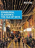Moon Edinburgh, Glasgow & the Isle of Skye (Travel Guide)