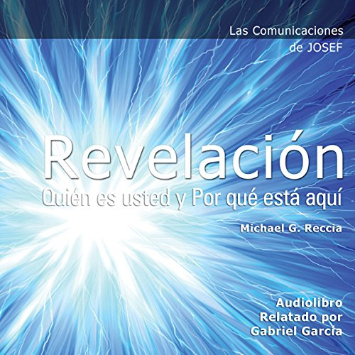 Las Comunicaciones de Josef: Revelacion [Josef's Communications: Revelation] audiobook cover art