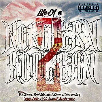 Life of a Northern Hooligan, Pt. 2