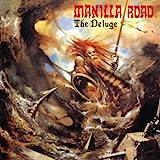 Songtexte von Manilla Road - The Deluge